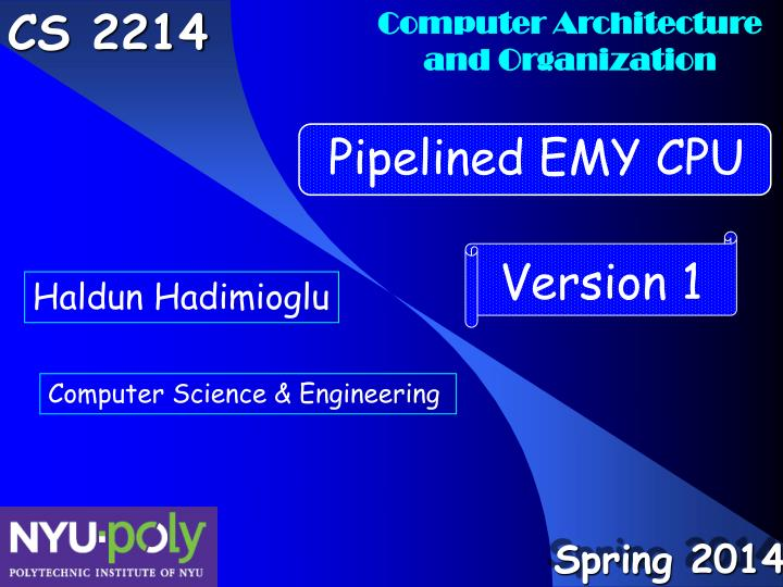 Outline introduction version 1 emy cpu pipelined emy cpu