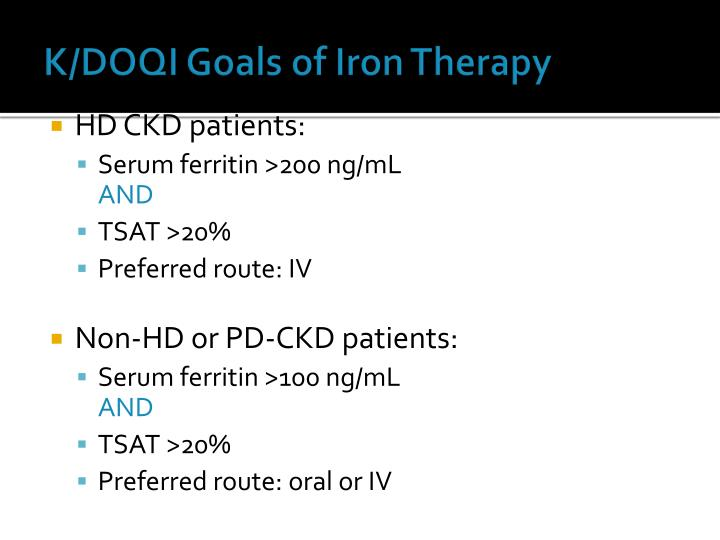 K/DOQI Goals of Iron Therapy