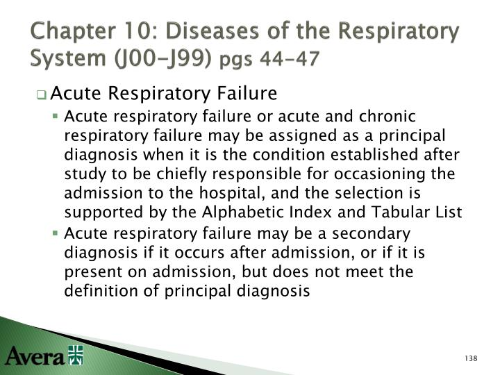 Chapter 10: Diseases of the Respiratory System (J00-J99)