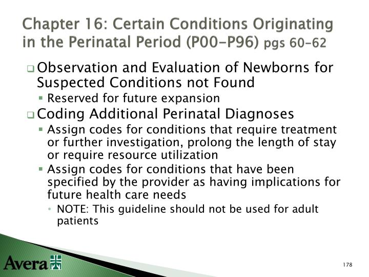 Chapter 16: Certain Conditions Originating in the Perinatal Period (P00-P96)