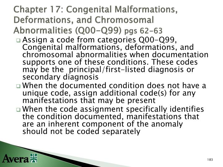 Chapter 17: Congenital Malformations, Deformations, and Chromosomal Abnormalities (Q00-Q99)