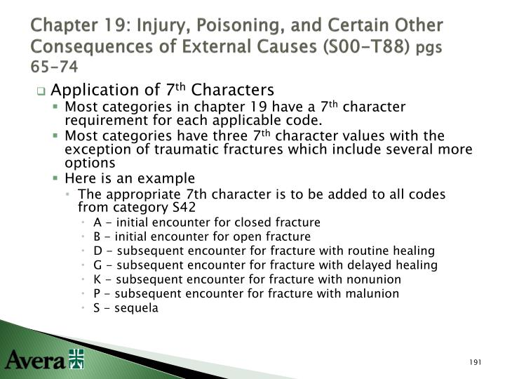 Chapter 19: Injury, Poisoning, and Certain Other Consequences of External Causes (S00-T88)