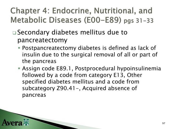 Chapter 4: Endocrine, Nutritional, and Metabolic Diseases (E00-E89)