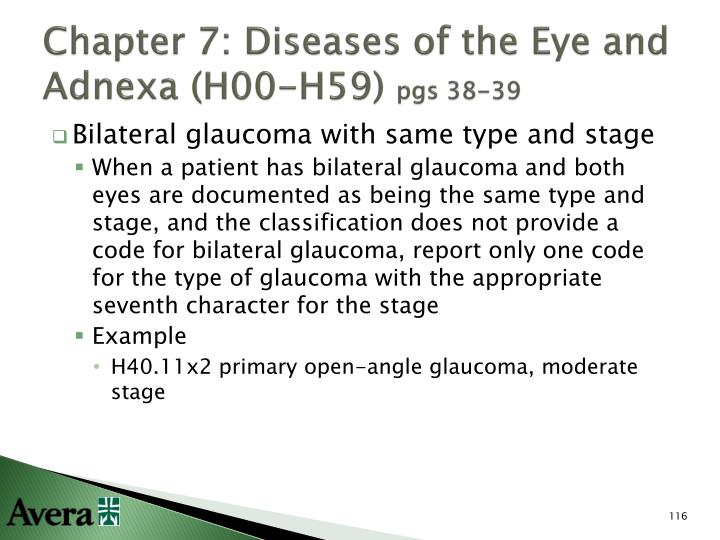 Chapter 7: Diseases of the Eye and Adnexa (H00-H59)
