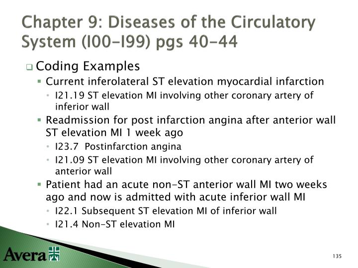 Chapter 9: Diseases of the Circulatory System (I00-I99) pgs 40-44