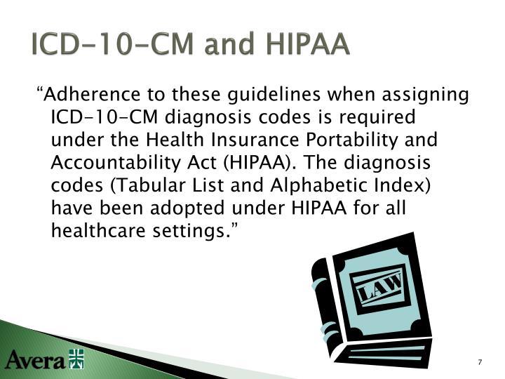 ICD-10-CM and HIPAA