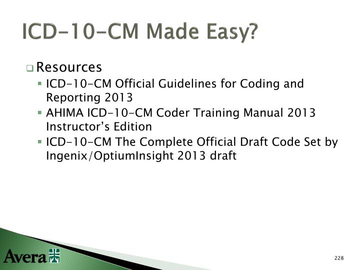 ICD-10-CM Made Easy?