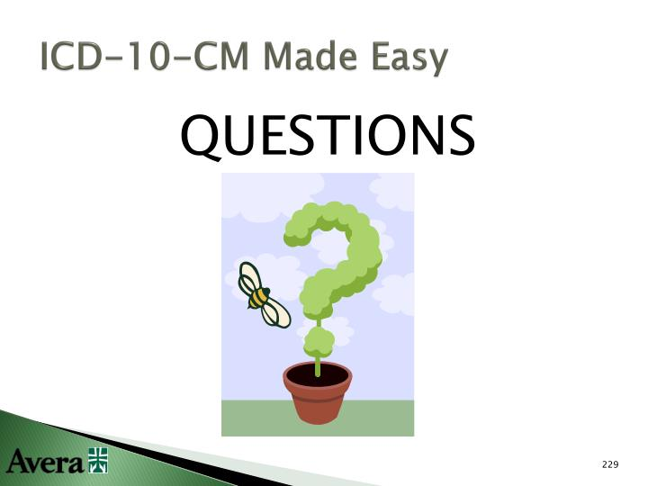 ICD-10-CM Made Easy