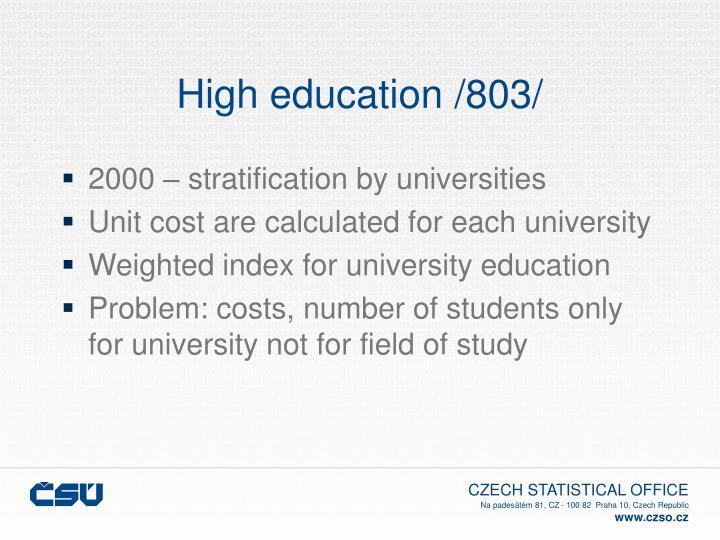 High education /803/