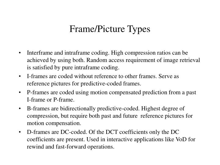 Frame/Picture Types