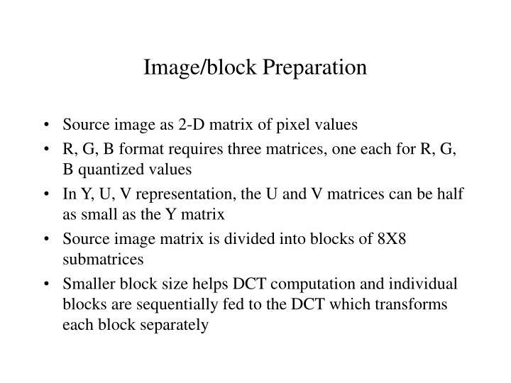 Image block preparation