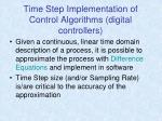 time step implementation of control algorithms digital controllers