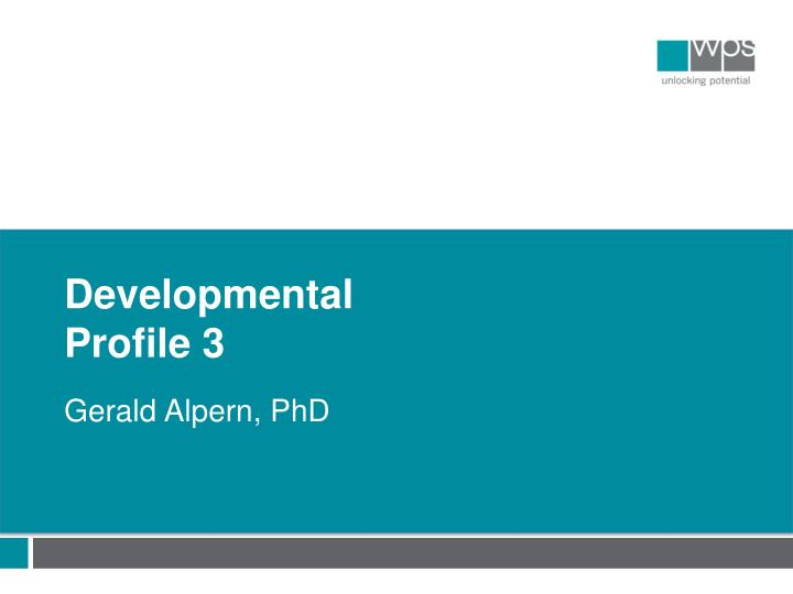 developmental profile Introduction to the drdp (2015) welcome to the desired results developmental profile (2015) [drdp (2015)]: a developmental continuum from early infancy to.