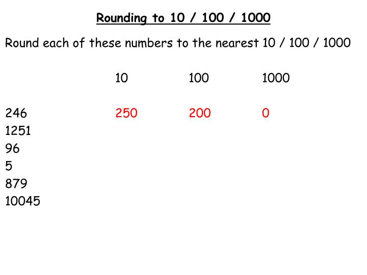 Rounding to 10 100 10001
