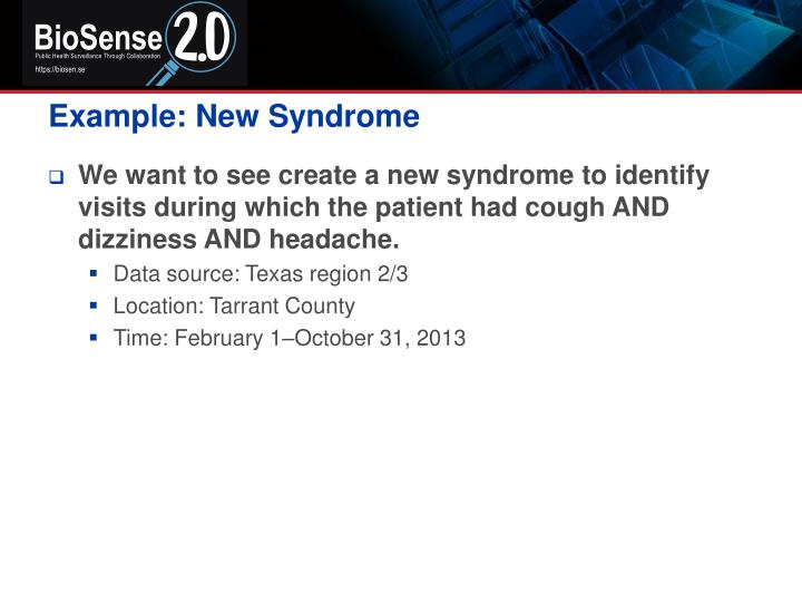 Example: New Syndrome