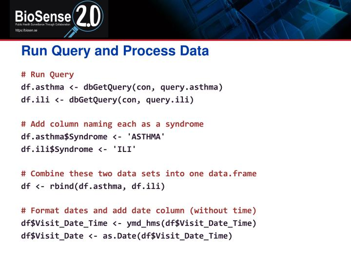 Run Query and Process Data