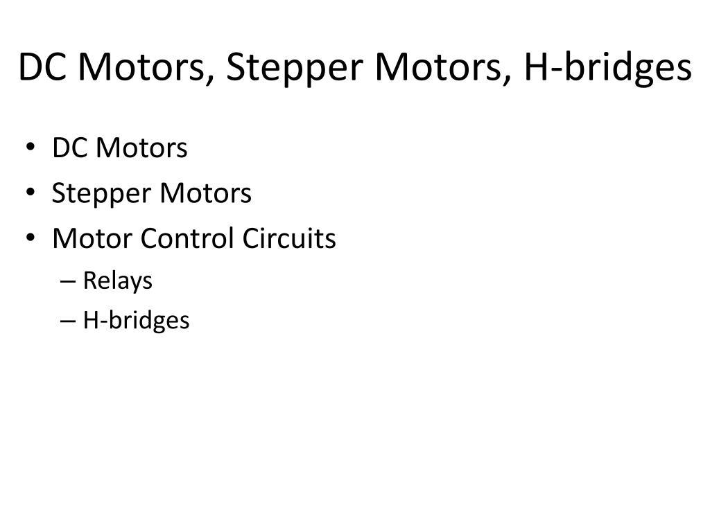 dc motors stepper motors h bridges n.