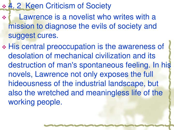 4. 2  Keen Criticism of Society