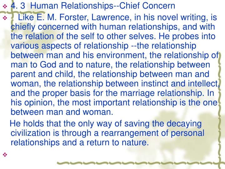 4. 3  Human Relationships--Chief Concern