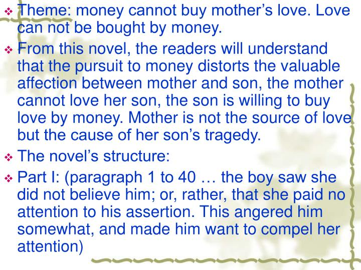 Theme: money cannot buy mother's love. Love can not be bought by money.