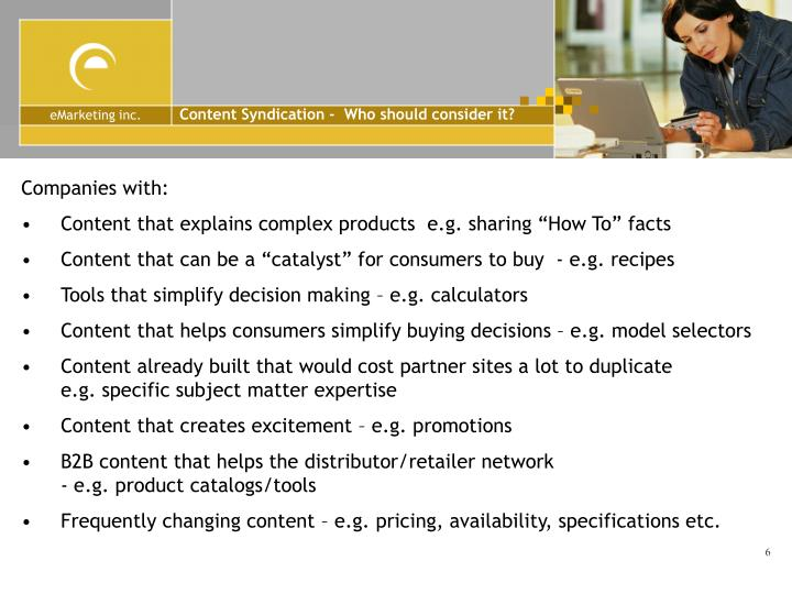 Content Syndication -  Who should consider it?