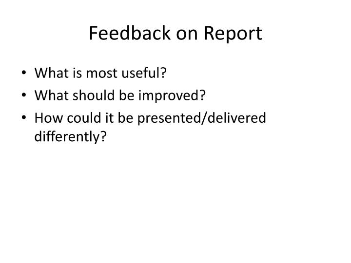 Feedback on Report
