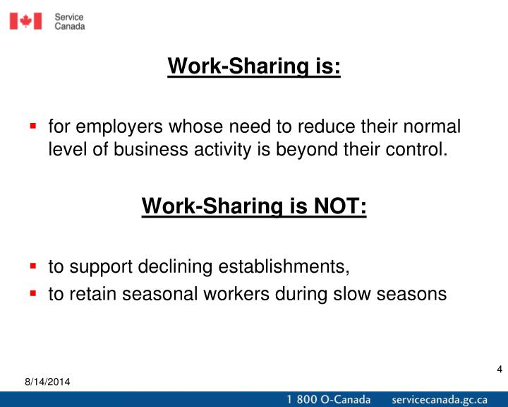 Work-Sharing is: