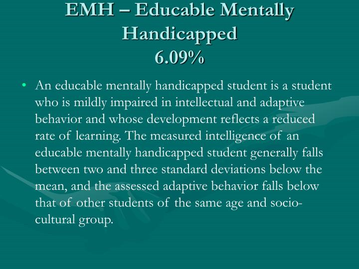 EMH – Educable Mentally Handicapped