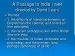 a passage to india 1984 directed by david lean1