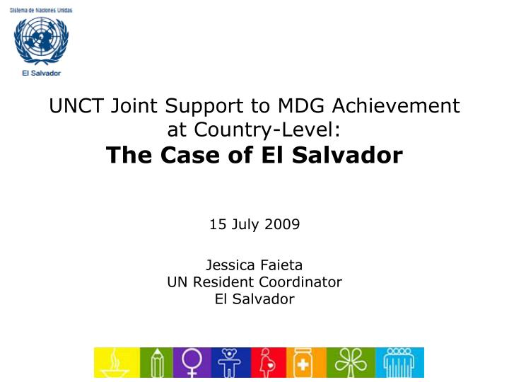 UNCT Joint Support to MDG Achievement at Country-Level:
