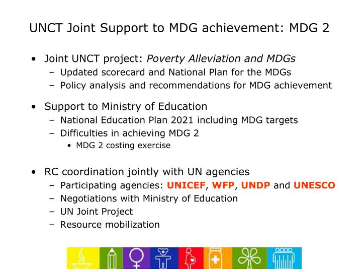 UNCT Joint Support to MDG achievement: MDG 2