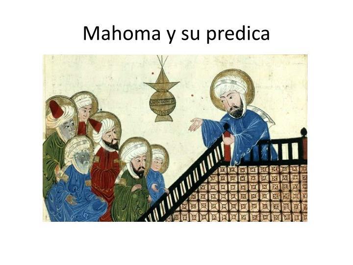 Mahoma y su predica