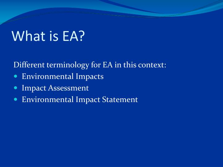What is EA?