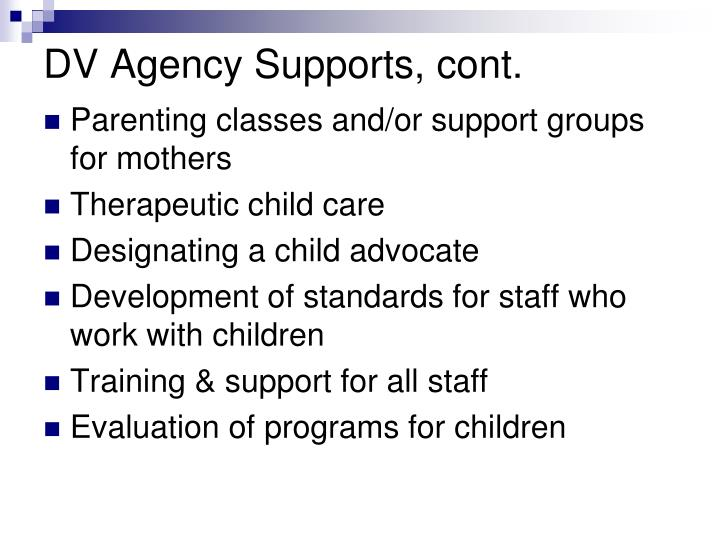DV Agency Supports, cont.