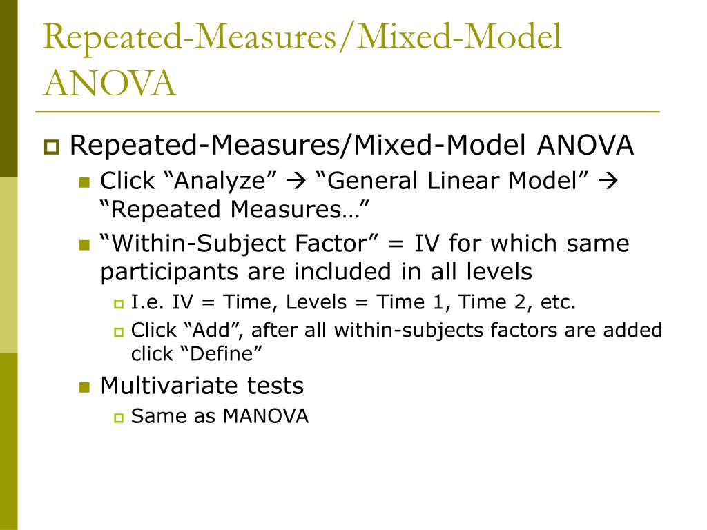 PPT - Repeated Measures/Mixed-Model ANOVA: PowerPoint