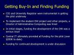 getting buy in and finding funding