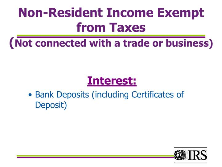 Non-Resident Income Exempt from Taxes