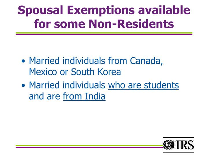 Spousal Exemptions available