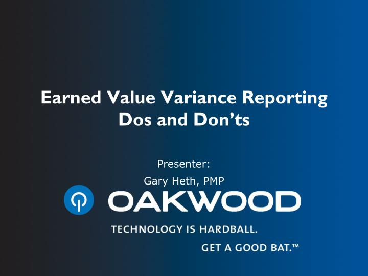 earned value variance reporting dos and don ts n.