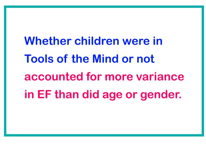 Whether children were in Tools of the Mind or not