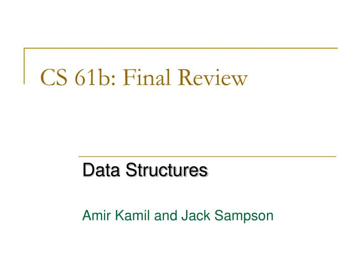 cs 61b final review n.