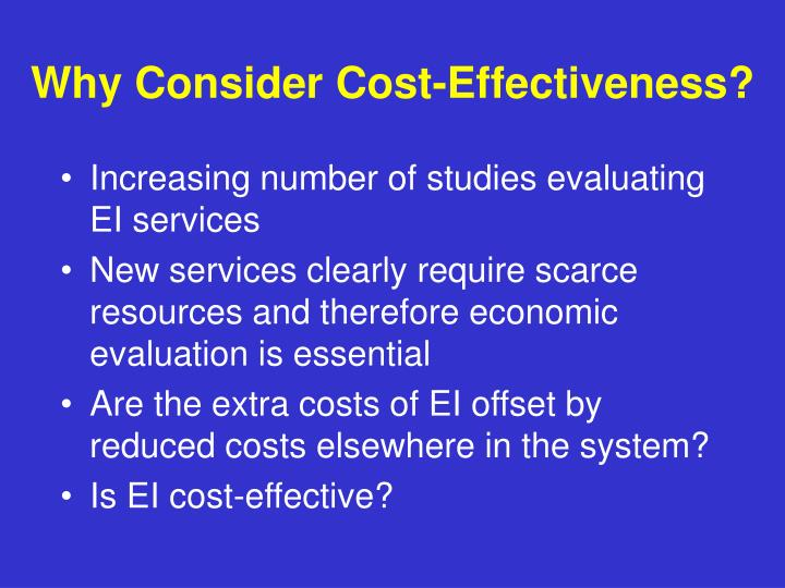 Why Consider Cost-Effectiveness?