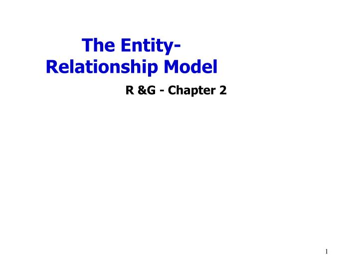 PPT - The Entity-Relationship Model PowerPoint Presentation - ID:3200499