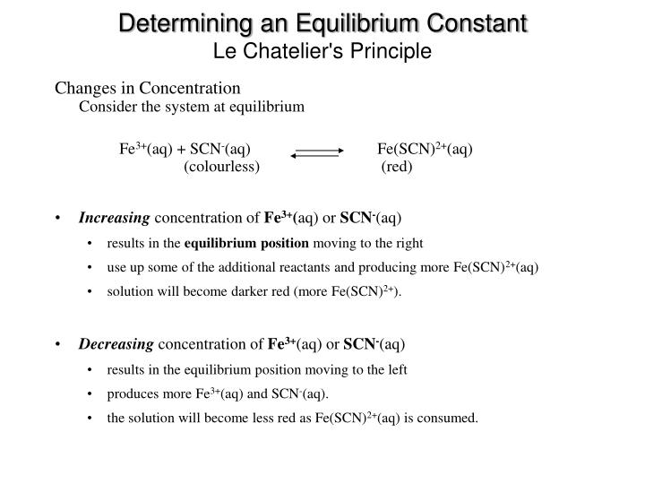 determination of the equilibrium constant using Experiment 3 measurement of an equilibrium constant is called the equilibrium constant from the measured absorbance of the solution using a colorimeter.