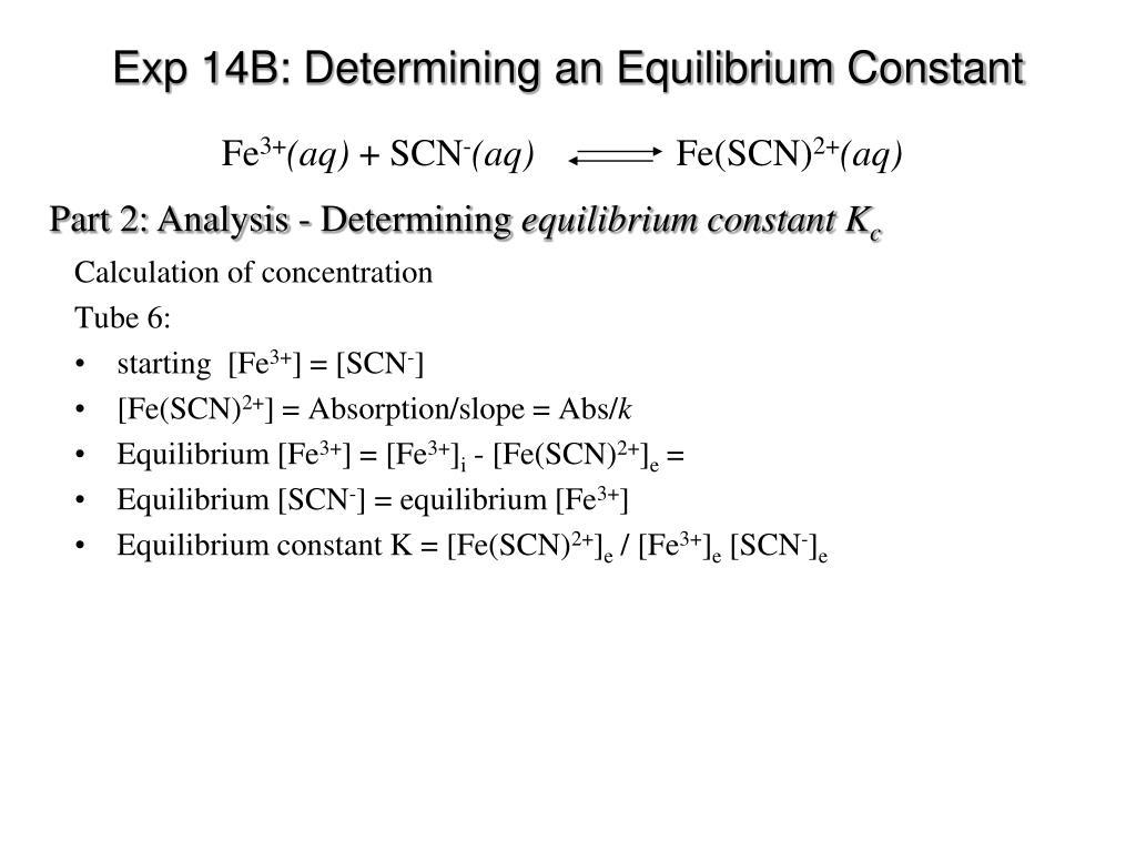 PPT - Exp 14B : Determining an Equilibrium Constant