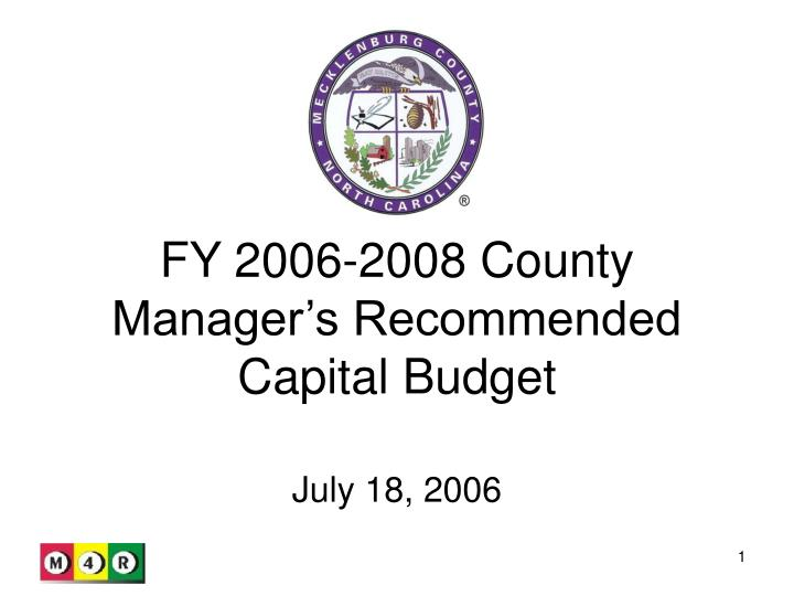 fy 2006 2008 county manager s recommended capital budget