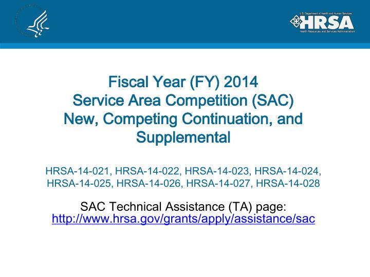 sac technical assistance ta page http www hrsa gov grants apply assistance sac n.