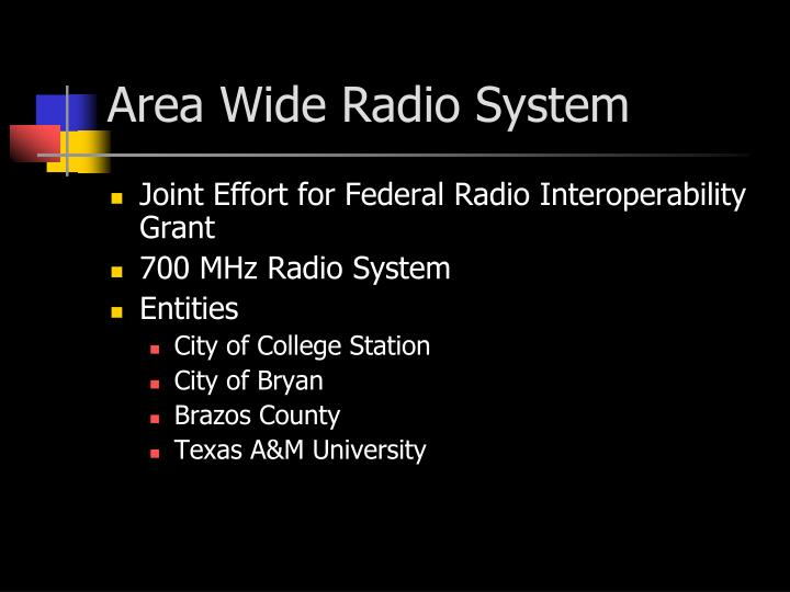 Area Wide Radio System