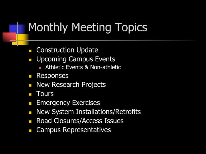 Monthly Meeting Topics