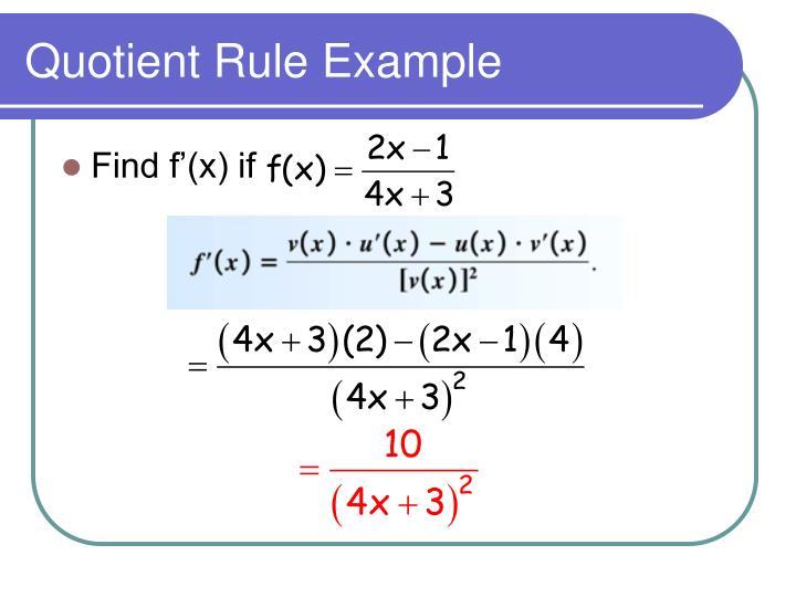 Quotient Rule Example